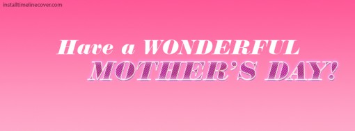 Have_Wonderful_Mothers_Day_tn